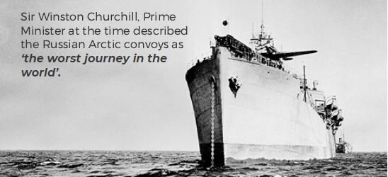 Sir Winston Churchill described the Russian Arctic convoys as 'the worst journey in the world'.